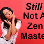 Binaural Beats can be very useful... but they will never make you a Zen Master...